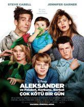 Alexander ve Felaket, Korkunç, Berbat, Çok Kötü Bir Gün Film izle